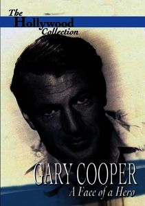 Hollywood Collection: Gary Cooper Face of a Hero