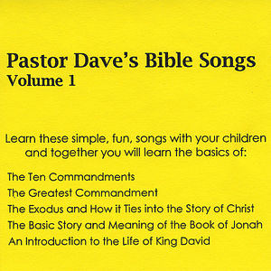 Vol. 1-Pastor Dave's Bible Songs