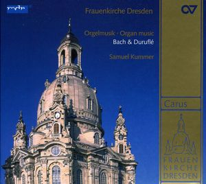 Organ Music of Bach & Durufle
