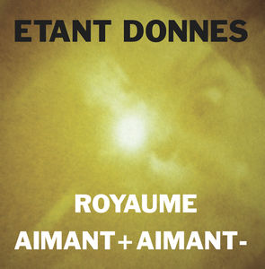 Royaume /  Aimant + Aimant -