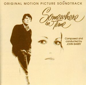 Somewhere in Time (Original Soundtrack) [Import]