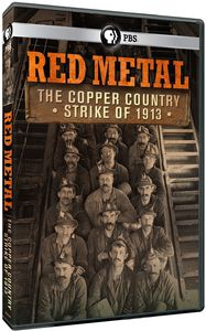 Red Metal: Copper Country Strike of 1913