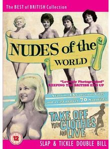 Nudes of the World & Take Off Your Clothes & Live