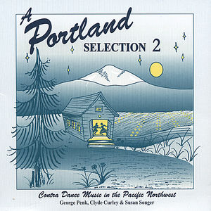 Portland Selection 2: Contra Dance Music in the Pa