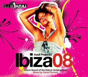Club Azuli Presents: Ibiza 08-Unmixed [Import]