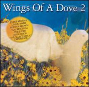 Wings of a Dove 2 /  Various