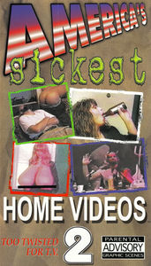Americas Sickest Home Video 2