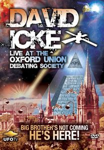 David Icke: Live at Oxford Union Debating Society