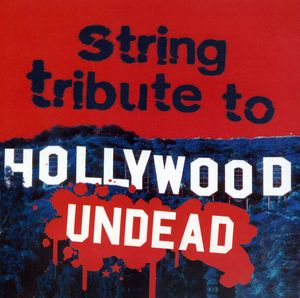 String Tribute to Hollywood Undead /  Various