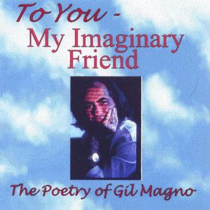 To You My Imaginary Friend-The Poetry of Gil Magno