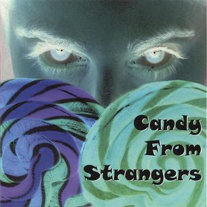 Candy from Strangers