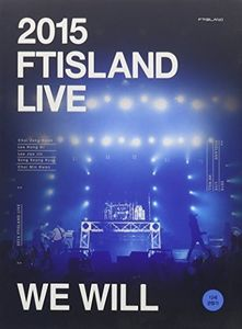 2015 Ftisland Live [We Will] - Limited Edition [Import]