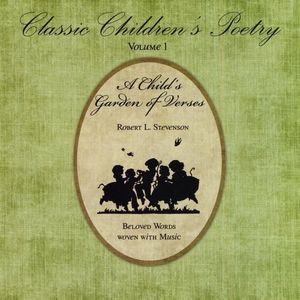 Classic Children's Poetry: A Child's Garden 1