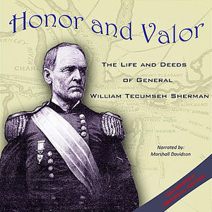 Honor & Valor: The Life & Deeds of General Wil