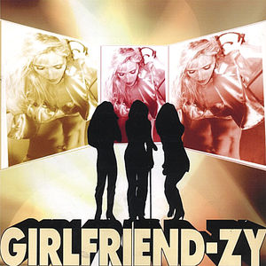 Girlfriend-Zy