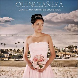 Quinceanera (Original Soundtrack)