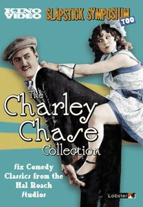 Slapstick Symposium Too: Charley Chase Collection