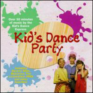 Kid's Dance Express: Kid's Dance Party 1 /  Various
