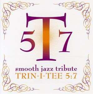 Trin-I-Tee 5:7 Smooth Jazz Tribute /  Various