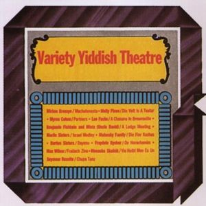 Variety Yiddish Theatre /  Various