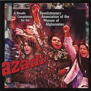 Azadi! Benefit Compilation for the Revolutionary a