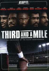 Third & a Mile: Emergence of the Black Quarterback