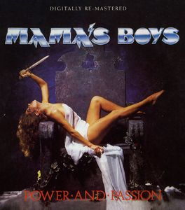 Mama's Boys : Power & Passion [Import]