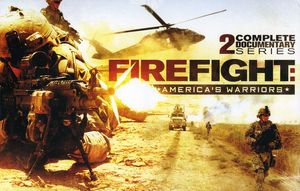 Firefight-America's Warriors-2 Comp Documentary