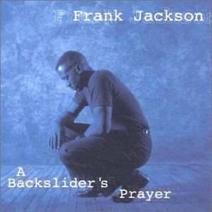 Backsliders Prayer