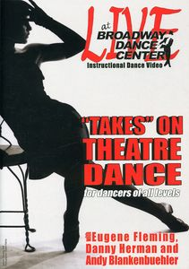 Broadway Dance Center: Takes on Theater Dance