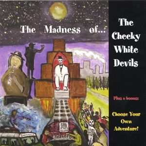 Madness Ofthe Cheeky White Devils Choose Your Own