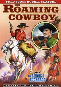 Fred Scott Double Feature: Roaming Cowboy