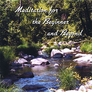 Meditation for Beginner & Beyond