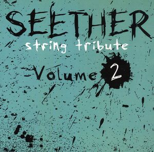String Tribute to Seether 2 /  Various