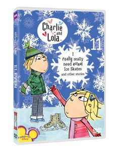 Charlie & Lola 10: I Really Need Actual Ice Skates