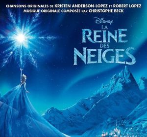 La Reine Des Neiges (Original Soundtrack) [Import]