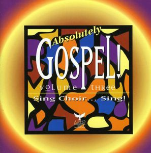Absolutely Gospel 3 /  Various