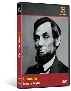 Lincoln-Man or Myth