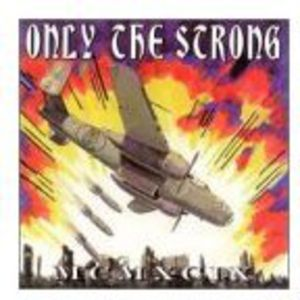Only the Strong Survive 1999 /  Various