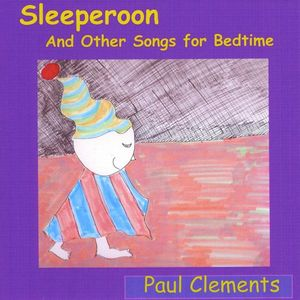 Sleeperoon & Other Songs for Bedtime