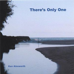 Ainsworth, Ken : Theres Only One