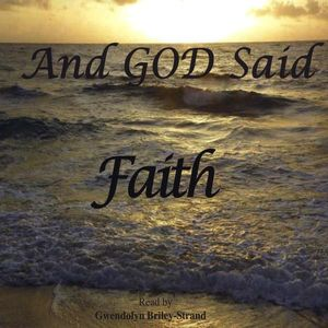 And God Said- Faith