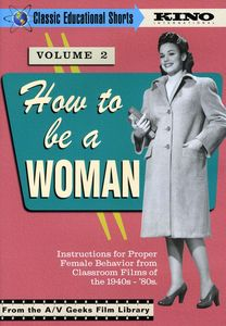 Classic Educational Shorts 2: How to Be a Woman