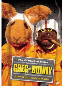Greg the Bunny: Best of the Film Parodies