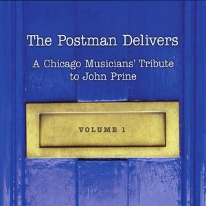 Postman Delivers: A Chicago Musicians' Trib 1 /  Various