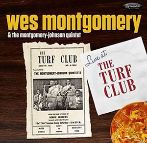 Montgomery, Wes & the Montgomery-Johnson Quintet : Live at the Turf Club