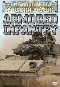Encyclopedia of Modern Armor: Armored Infantry