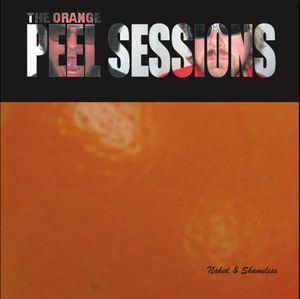 Orange Peel Sessions