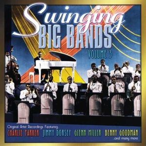 Swinging Big Bands 3
