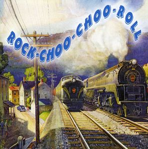 Rock-Choo-Choo-Roll /  Various